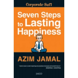 7 Steps to Lasting Happiness by Azim Jamal