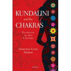 Kundalini and the Chakras by Genevieve Lewis Paulson