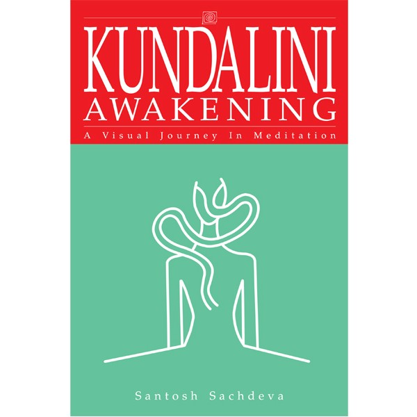 Kundalini Awakening-A Visual Journey In Meditation