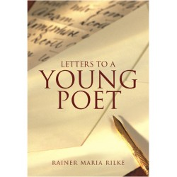 Letters To A Young Poet-A Beloved Classic Of Writerly Wisdom