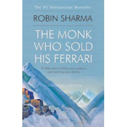 The Monk Who Sold His Ferrari (Hard Cover) by Robin Sharma